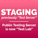 Staging (previously: Test Server)