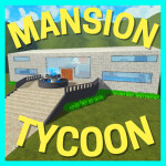 Mansion Tycoon [Re-launch]