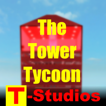 The Tower Tycoon